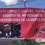 Alcalde de Cadereyta coarta la libertad de expresión de ciudadanos: Antorcha