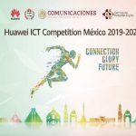 Se extiende plazo para la Huawei ICT Competition México 2019-2020